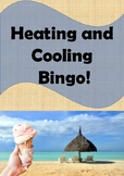 Physics Bingo: Heating and Cooling (Including the particle model)