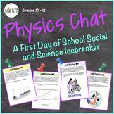 Physics Chat: First Day of School Ice Breaker Lab Activity