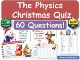 Physics Christmas Quiz! [Science, Xmas]