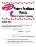 "Physics - Conservation of Energy Problems - ""Picture Problems"" Bundle"