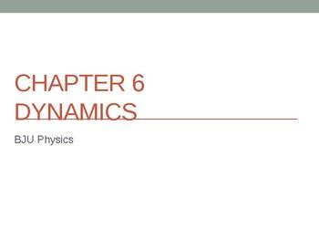 Physics Dynamics PowerPoint Notes