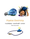 Physics: Electricity Review, Vocabulary and word wall