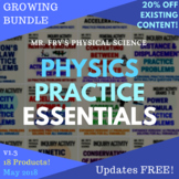 Physics Practice Essentials - Growing Mega Bundle