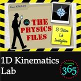 Physics Files: 1D Kinematics Lab