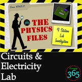 Physics Files: Circuits & Electricity Lab