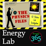 Physics Files: Energy Lab