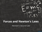 Physics Forces and Newton's Laws:  Newton's Second Law PowerPoint