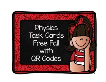 Physics Free Fall Task Cards with QR Codes
