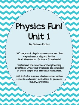 Physics Fun! Unit 1