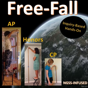 Physics: Gravity and Free Fall Inquiry Lab