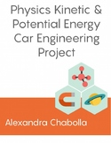 Physics Kinetic & Potential Energy Car Engineering Project