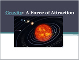 Physics Learning Stations: Gravity- A Force of Attraction