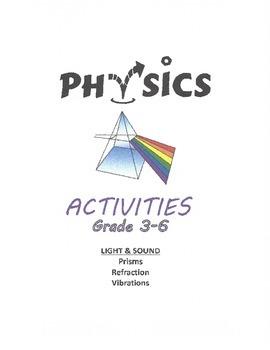 Physics - Light & Sound (grades 3-6)