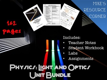 Physics : Light and Optics Unit Bundle