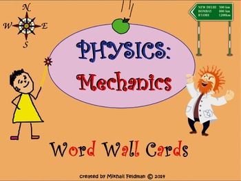 Word Wall Science: Physics: Mechanics 30 Posters / Cards. VOCABULARY BUILDER!