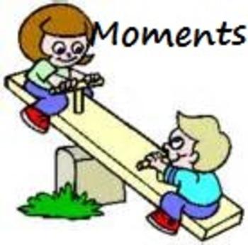 Physics: Moments