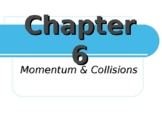 Physics Momentum and Collisions Slides