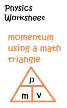 Physics Momentum p=mv worksheet using math triangle