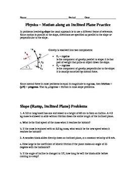 Physics - Motion Along An Inclined Plane Practice Problems