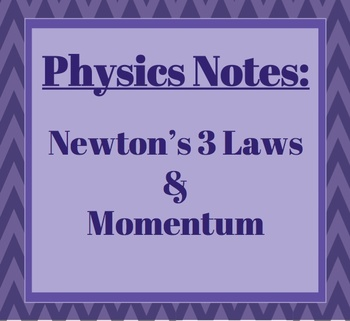 Physics Notes: Newton's 3 Laws
