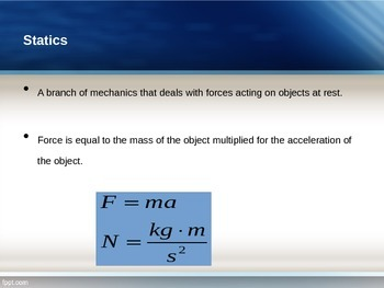 Physics: Powerpoint Statics
