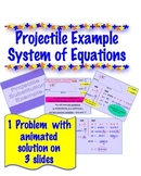 Physics - Projectile Problem - System of Equations