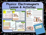 Physics (Science) Electromagnets Lesson & Activities