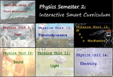 Physics Semester 2 -Interactive Smart Curriculum