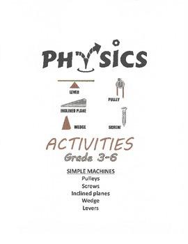 Physics - Simple Machines (grades 3-6)