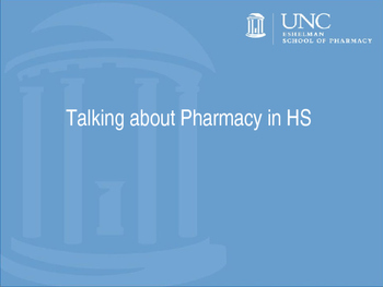 Talking about Pharmacy in High School