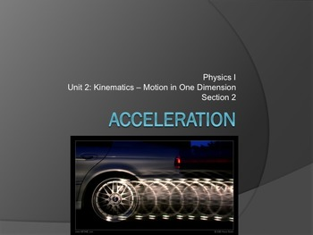 Physics - Unit 2 - Kinematics: Motion in One Dimension  co