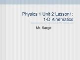Physics Unit 2 Lesson 1 Kinematics (1-D Motion)