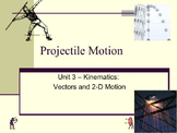 Physics - Unit 3 - Kinematics: Vectors and Two-dimensional Motion  complete unit