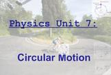 Physics Unit: Circular Motion & Gravitation