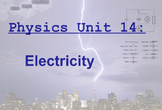 Physics Unit: Electricity