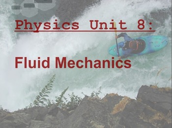 Physics Unit: Fluid Mechanics