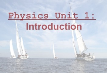 Physics Unit: Introduction to Physics