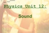 Physics Unit: Sound