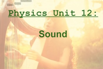 Physics Unit: Sound