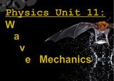 Physics Unit: Wave Mechanics