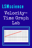 Physics Velocity-Time Graph Lab