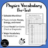 Physics Vocabulary Pre-Test