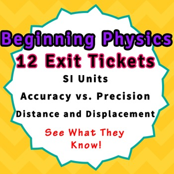 Physics Warmup Bellringer Exit Tickets SI Units Accuracy Distance Displacement