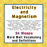 Physics Word Wall Vocabulary w/Definitions for Electricity and Magnetism