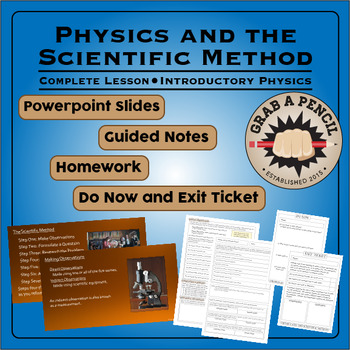Introductory Physics: Physics and the Scientific Method Complete Lesson