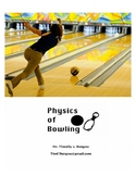 Physics of Bowling Unit Sample