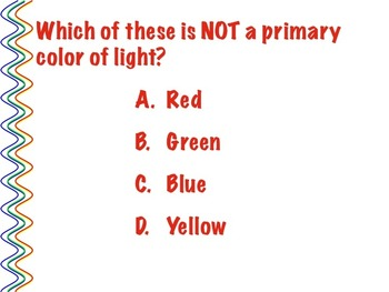 Physics of Color Review Powerpoint - 16  Mult Ch & True/False