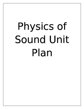 Physics of Sound Unit Plan