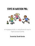 Physics of Toys PBL with Engineer Design Process