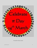 Pi Day 14th March Celebration, Posters, Activities , Useful Links